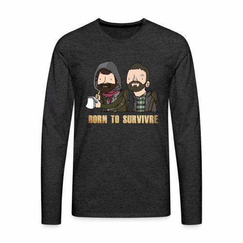 Born to Survivre - T-shirt manches longues Premium Homme