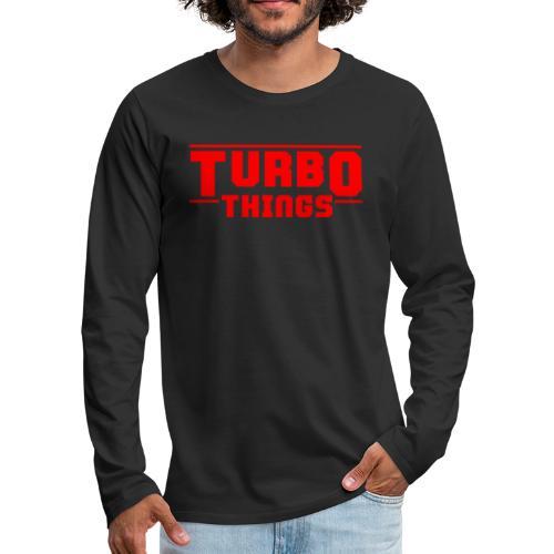 Turbo Things Tuner Mechaniker Auto Shirt Geschenk - Männer Premium Langarmshirt
