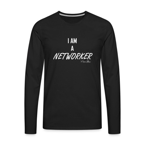 I AM A NETWORKER - T-shirt manches longues Premium Homme
