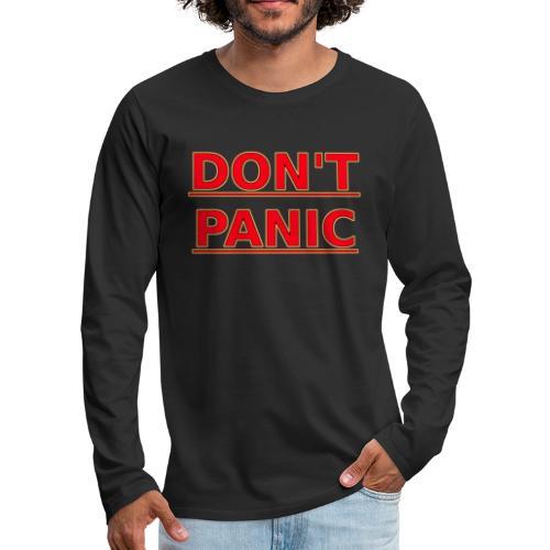 DON T PANIC - Men's Premium Longsleeve Shirt