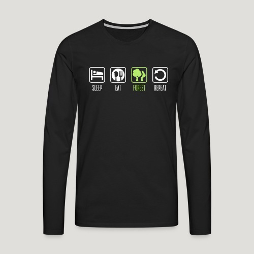 Sleep Eat Forest Repeat - Männer Premium Langarmshirt
