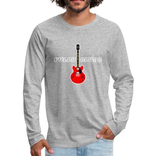 Guitare avec texte Vully Blues classique blanc - Männer Premium Langarmshirt