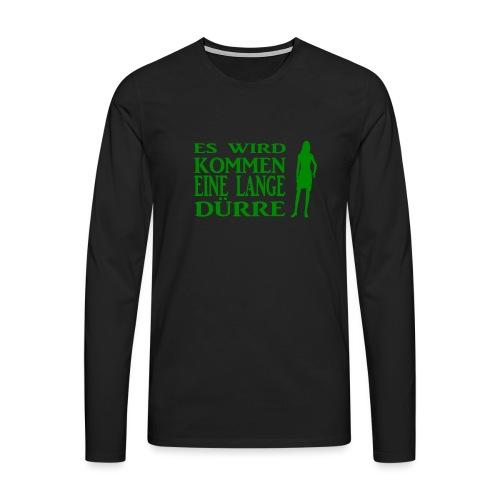 T-Shirt Dürre - Männer Premium Langarmshirt