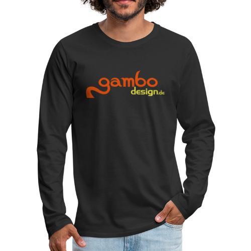 gambo design - Männer Premium Langarmshirt