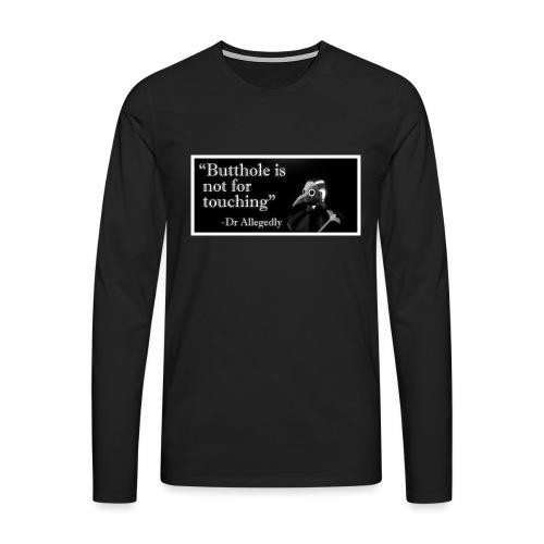 Dr Allegedly's Sage Medical Advice - Men's Premium Longsleeve Shirt