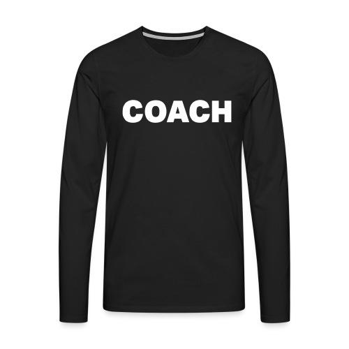 COACH by UNTRAGBAR - Männer Premium Langarmshirt