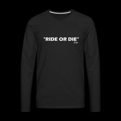 Ride or die (blanc) - T-shirt manches longues Premium Homme