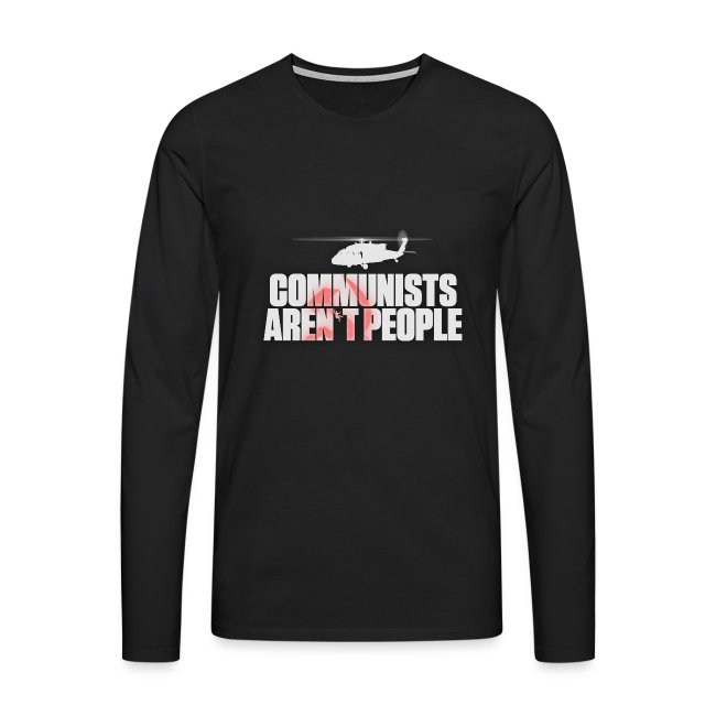 Communists aren't People (White) (No uzalu logo)