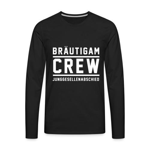 Bräutigam Crew Junggesellenabschied - Männer Premium Langarmshirt