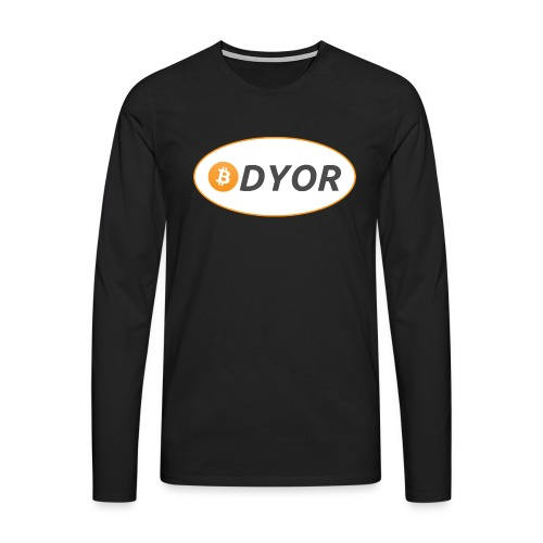 DYOR - option 2 - Men's Premium Longsleeve Shirt
