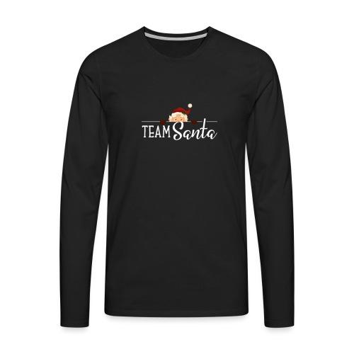 Team Santa Outfit für Familien Weihnachtsoutfit - Männer Premium Langarmshirt