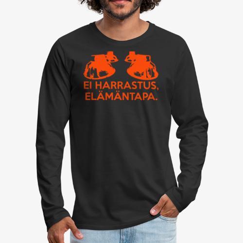 Ei harrastus elämäntapa - Långärmad premium-T-shirt herr