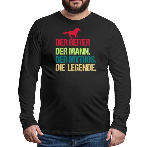 Der Reiter Mann Mythos Legende - Männer Premium Langarmshirt