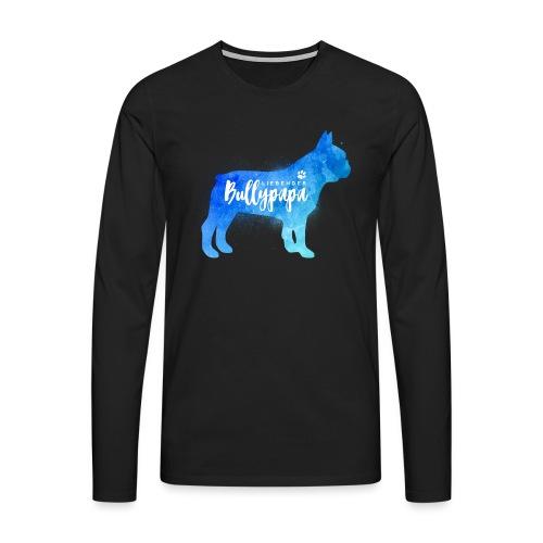 Liebender Bullypapa - Französische Bulldogge - Männer Premium Langarmshirt
