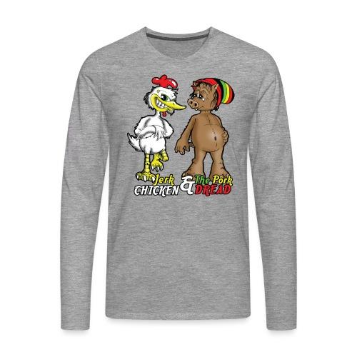 Jerk chickenPork Dread - Men's Premium Longsleeve Shirt