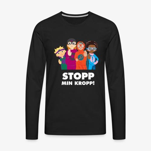 Stopp min kropp! - Långärmad premium-T-shirt herr