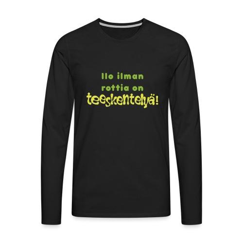 Ilo ilman rottia - vihreä - Miesten premium pitkähihainen t-paita