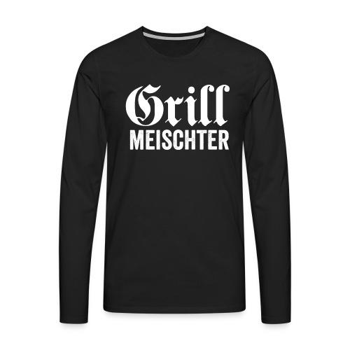 GRILL MEISCHTER - Männer Premium Langarmshirt