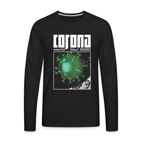Corona World Tour 2020 | Coronavirus - Men's Premium Longsleeve Shirt