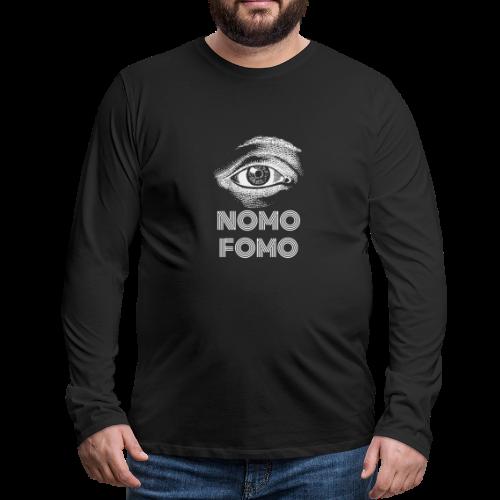 NOMO FOMO - Men's Premium Longsleeve Shirt