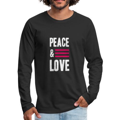 Peace and Love - Männer Premium Langarmshirt