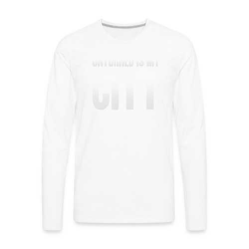 Unturned is my city - Men's Premium Longsleeve Shirt