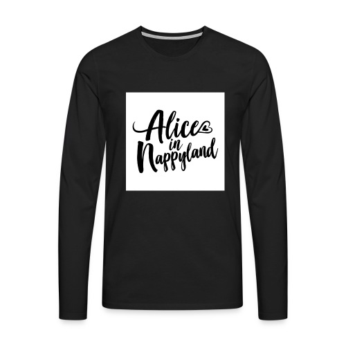 Alice in Nappyland Typography Black 1080 1 - Men's Premium Longsleeve Shirt