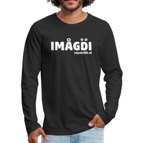 supatrüfö IMOGDI - Männer Premium Langarmshirt
