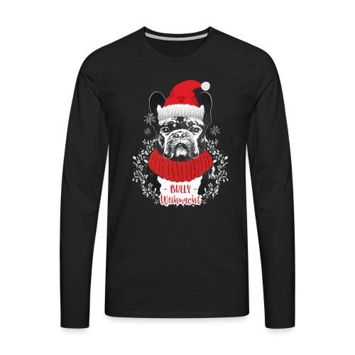 Bully Weihnacht Part 2 - Männer Premium Langarmshirt
