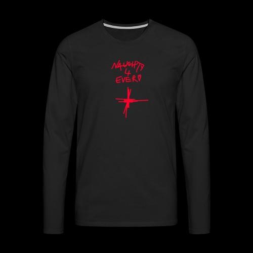 Misery Mobb Naughty 4 Ever - Men's Premium Longsleeve Shirt