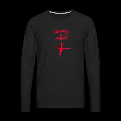 Misery Mobb Naughty 4 Ever - Men's Premium Longsleeve Shirt