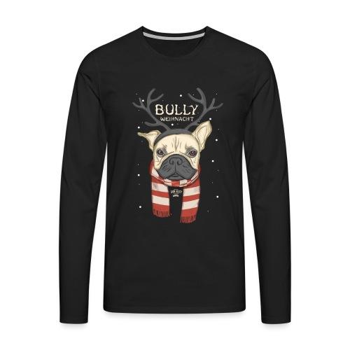Bully Weihnacht - Männer Premium Langarmshirt