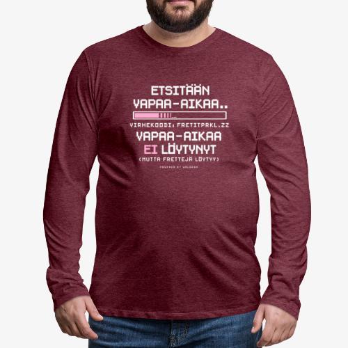 Ei Vapaa-aikaa - Fretit - Miesten premium pitkähihainen t-paita