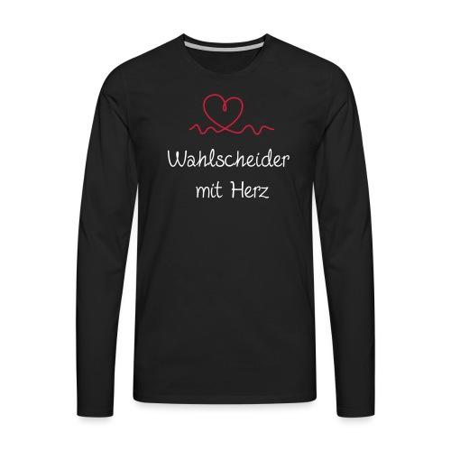wahlscheider-mit-herz w - Männer Premium Langarmshirt