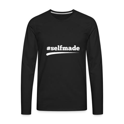 #SELFMADE - Männer Premium Langarmshirt