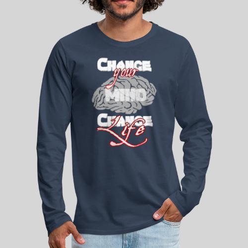 change your mind change your life - Männer Premium Langarmshirt
