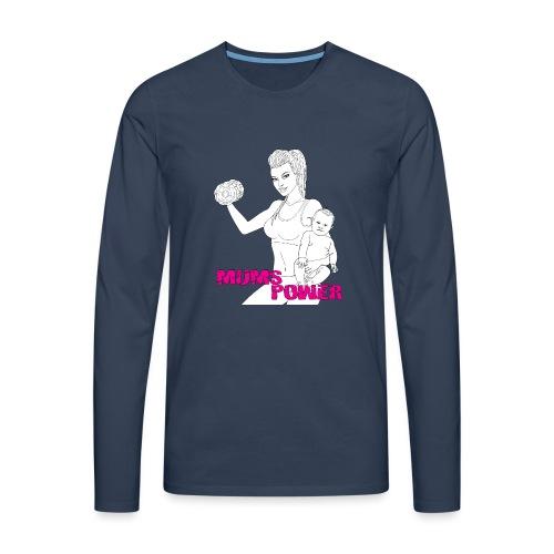 MUMS POWER - Camiseta de manga larga premium hombre