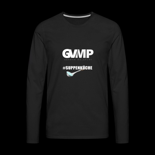 #Suppenküche - Männer Premium Langarmshirt