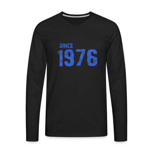 Since 1976 - Mannen Premium shirt met lange mouwen