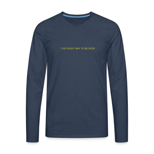 The right way to be rich - T-shirt manches longues Premium Homme