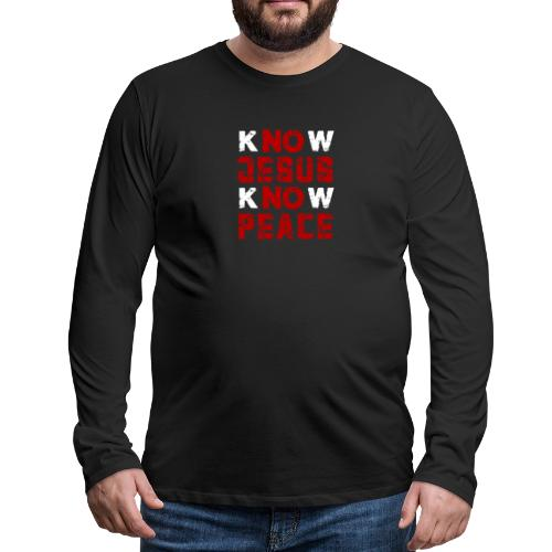 Know Jesus Know Peace (Flower Design) - Männer Premium Langarmshirt