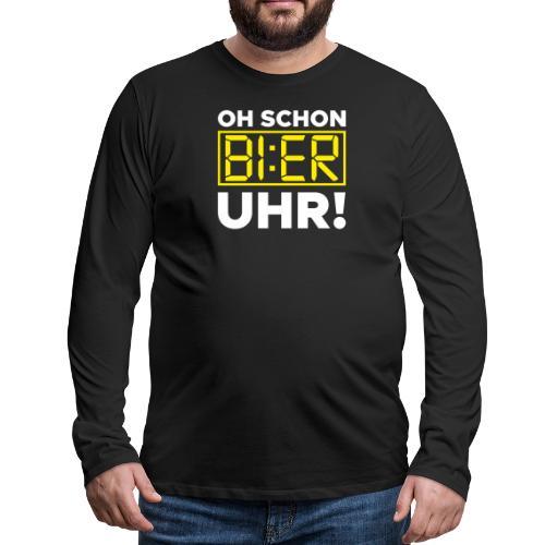 OH SCHON BI:ER UHR - Männer Premium Langarmshirt