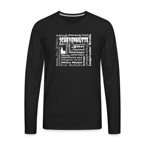 Alles in Schevenhütte - Männer Premium Langarmshirt
