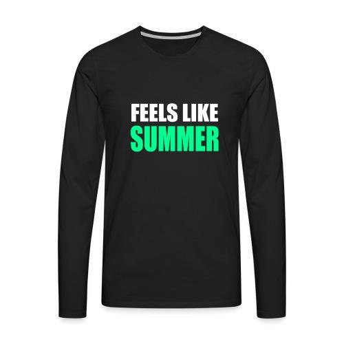 Feels like summer - Männer Premium Langarmshirt