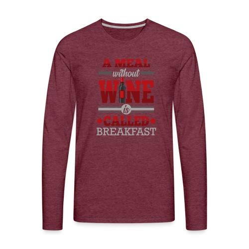Food requires wine - Funny wine gift idea - Men's Premium Longsleeve Shirt