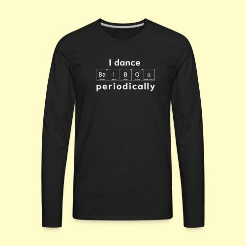 Balboa Swing Tanz Geschenk T-Shirt I Tanzkleidung - Männer Premium Langarmshirt