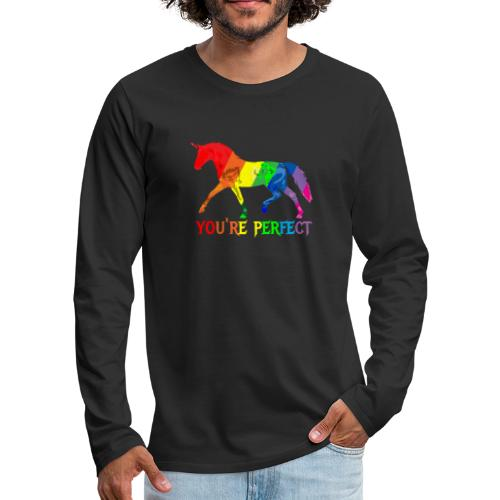 Regenbogen Einhorn - You´re perfect - Männer Premium Langarmshirt