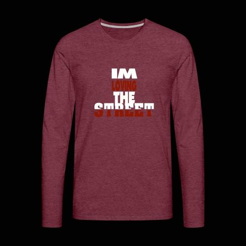 IMLOVINGTHESTREET - Herre premium T-shirt med lange ærmer