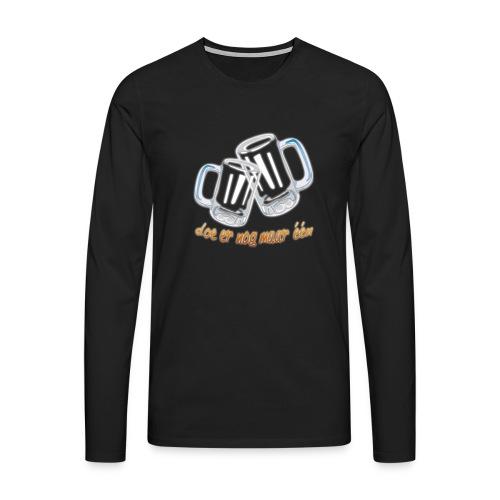 Doe er nog maar een Shirt png - Mannen Premium shirt met lange mouwen