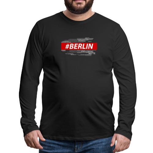 Hashtag Berlin - Männer Premium Langarmshirt